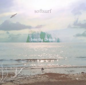 softsurf – in to the Dream