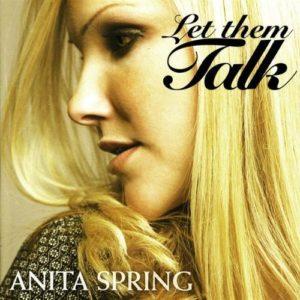 Anita Spring / Let Them Talk