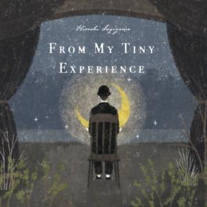 """杉山寛トリオ 1st Album """"From My Tiny Experience"""""""